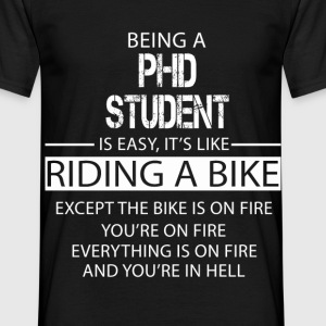 Phd Student T-Shirts - Men's T-Shirt