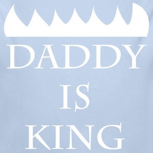 Daddy is King Baby Bodys - Baby Bio-Langarm-Body