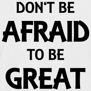 Don't be afraid to be great T-Shirts - Men's Baseball T-Shirt