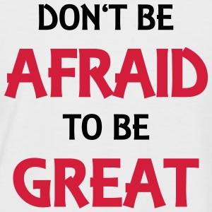 Don't be afraid to be great T-shirts - Kortärmad basebolltröja herr