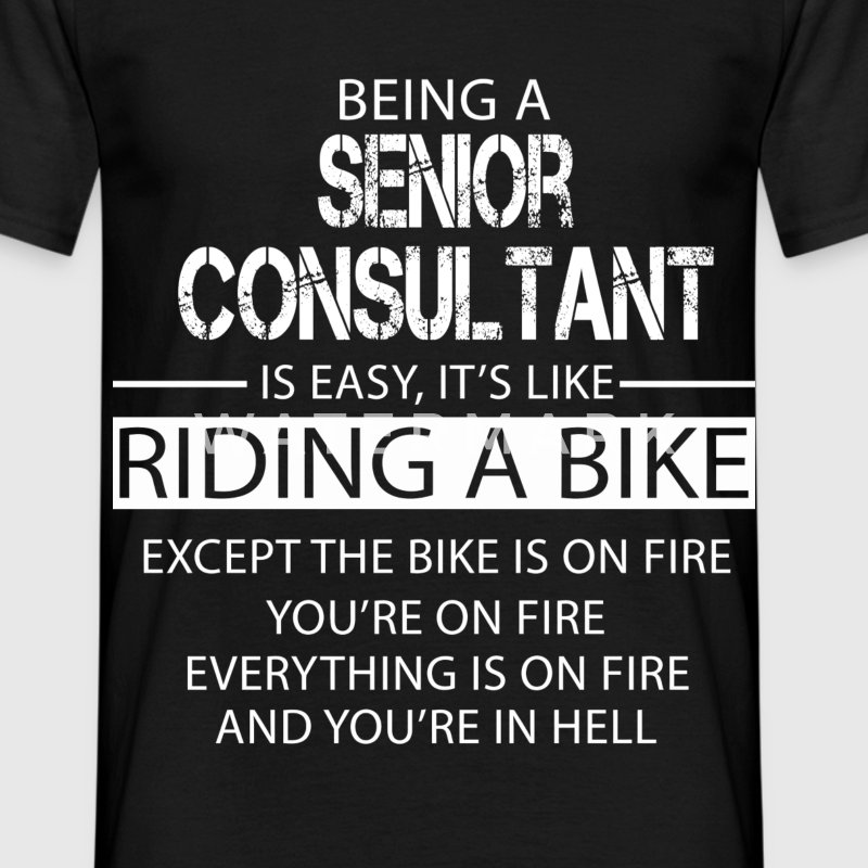 Senior Consultant T-Shirts - Men's T-Shirt