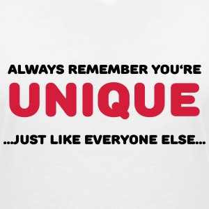 Always remember you're unique T-Shirts - Women's V-Neck T-Shirt