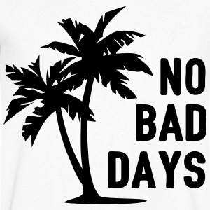 AD No Bad Days T-skjorter - T-skjorte med V-utsnitt for menn