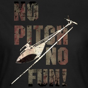 3D-Heli Modellflieger no-Pitch-no-fun-used - RAHMENLOS RC Car Flugzeug Hobby Design T-Shirts - Frauen T-Shirt