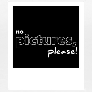 no pictures, please! - Frauen Premium T-Shirt