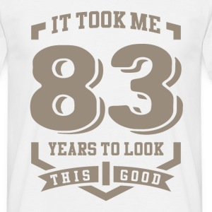 It Took Me 83 Years - Men's T-Shirt