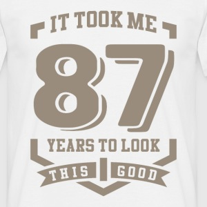 It Took Me 87 Years - Men's T-Shirt