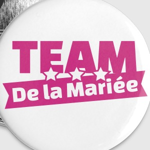 team de la mariée (v.2) Badges - Badge petit 25 mm