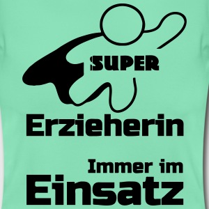 Super Erzieherin T-Shirts - Frauen T-Shirt
