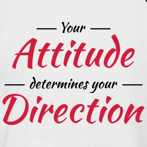 Your attitude determines your direction T-Shirts - Men's Baseball T-Shirt