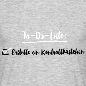 to-do-Liste 2C T-Shirts - Männer T-Shirt