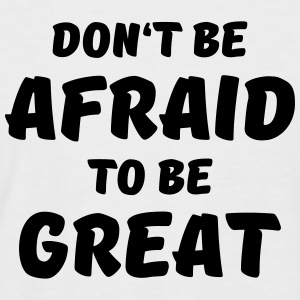 Don't be afraid to be great T-shirts - Mannen baseballshirt korte mouw