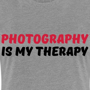 Photography is my therapy Tee shirts - T-shirt Premium Femme