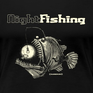 night fishing T-Shirts - Frauen Premium T-Shirt