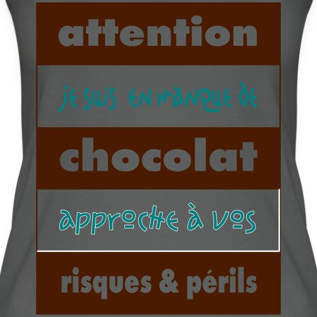 Débardeur bio pour femmes Attention en manque de chocolat