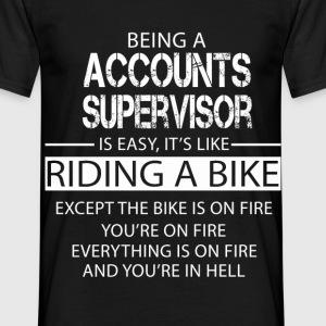 Accounts Supervisor T-Shirts - Men's T-Shirt