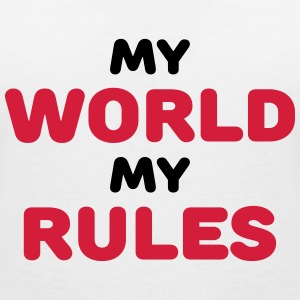 My world, my rules T-Shirts - Women's V-Neck T-Shirt