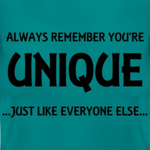 Always remember you're unique T-Shirts - Women's T-Shirt