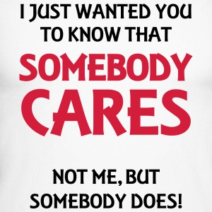 Somebody cares Long sleeve shirts - Men's Long Sleeve Baseball T-Shirt