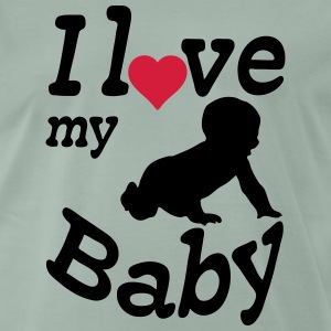 I love my Baby T-Shirts - Men's Premium T-Shirt
