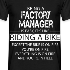 Factory Manager T-Shirts - Men's T-Shirt