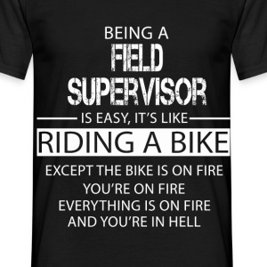 Field Supervisor T-Shirts - Men's T-Shirt
