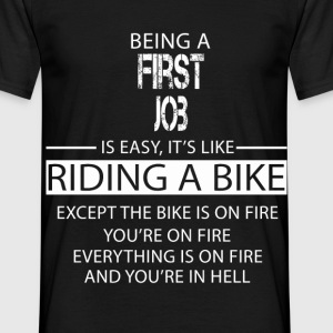 First Job T-Shirts - Men's T-Shirt