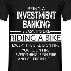 Investment Banking T-Shirts - Men's T-Shirt