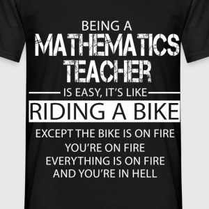 Mathematics Teacher T-Shirts - Men's T-Shirt