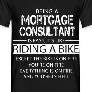 Mortgage Consultant T-Shirts - Men's T-Shirt