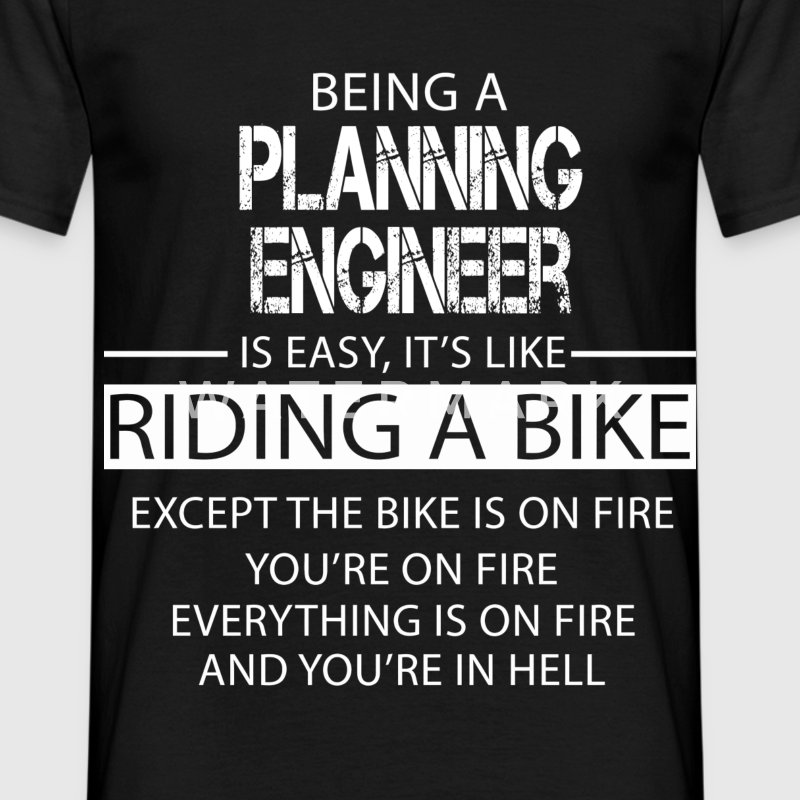 Planning Engineer T-Shirts - Men's T-Shirt