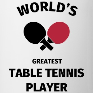 World's Greatest Table Tennis Player Tazas y accesorios - Taza