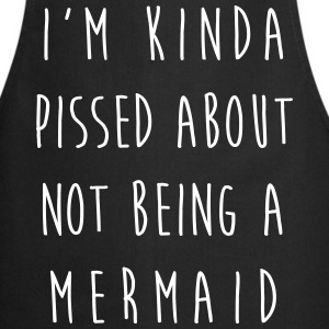 Not Being A Mermaid Funny Quote  Aprons - Cooking Apron