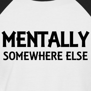 Mentally somewhere else T-shirts - Mannen baseballshirt korte mouw