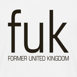 Former United Kingdom - fuk - Men's T-Shirt