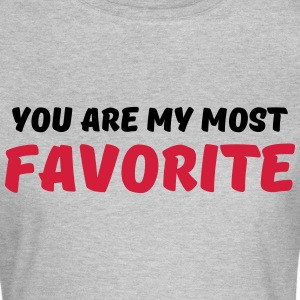 You are my most favorite T-skjorter - T-skjorte for kvinner