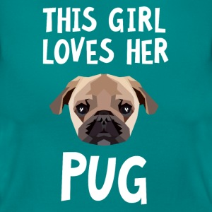 This Girl Loves Her Pug T-shirts - Dame-T-shirt