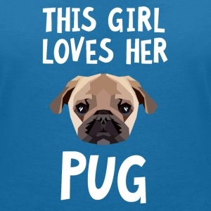 This Girl Loves Her Pug T-Shirts - Frauen T-Shirt mit V-Ausschnitt