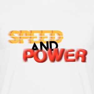 Speed and Power Motion, bold font text T-Shirts - Men's T-Shirt