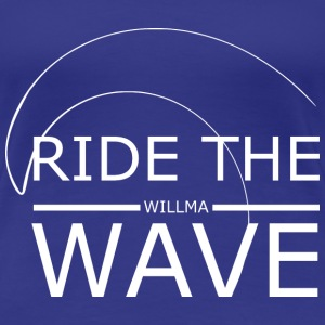 Ride the Wave - Frauen Premium T-Shirt