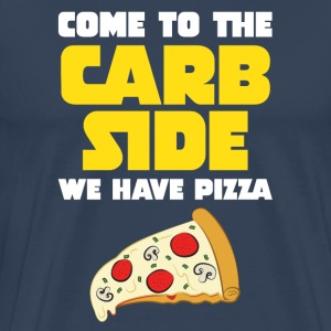 Come To The Carb Side - Wa Have Pizza T-shirts - Mannen Premium T-shirt