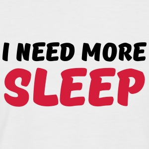 I need more sleep T-Shirts - Men's Baseball T-Shirt
