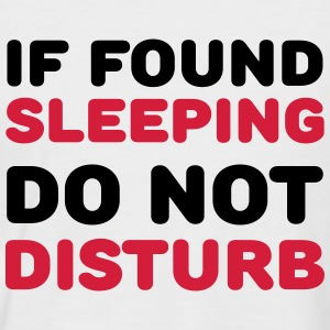 If found sleeping, do not disturb T-Shirts - Men's Baseball T-Shirt