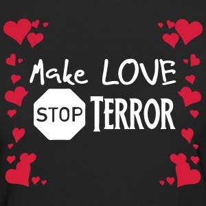 Make Love - Stop Terror - Frauen Bio-T-Shirt