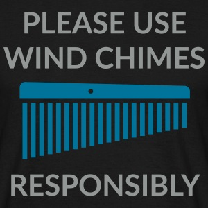 Use Wind Chimes Responsibly Shirt 2 (Men) - Männer T-Shirt