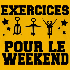 exercices pour le weekend Tee shirts - T-shirt Premium Femme