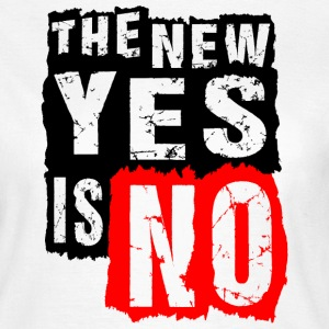 YES-NO T-Shirts - Frauen T-Shirt