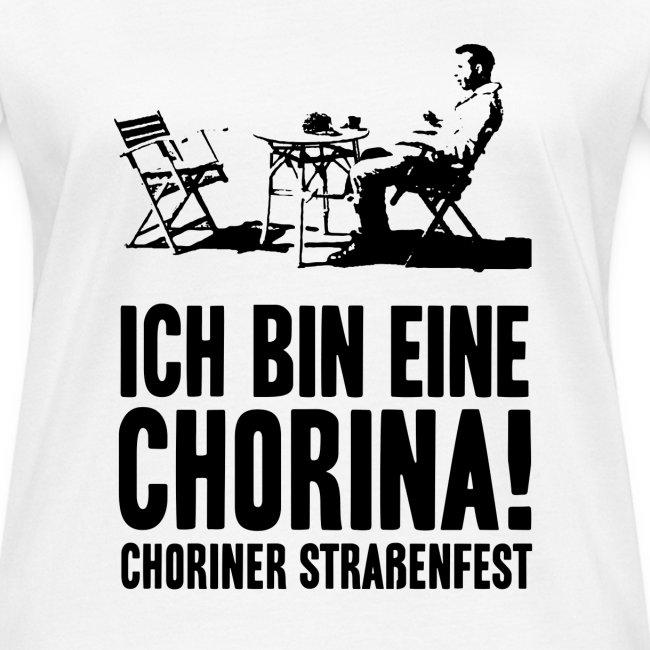 """T-Shirt Bio, Schnitt weiblich: """"Ich bin eine Chorina!"""""""