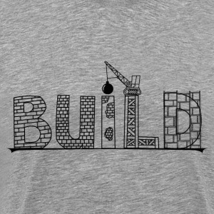 Build - Men's Premium T-Shirt