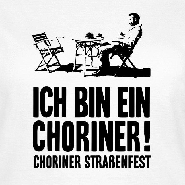 """T-Shirt Non-Bio weiß, Schnitt weiblich: """"Ich bin ein Choriner!"""""""
